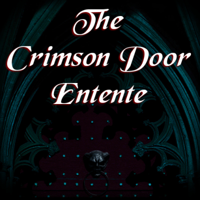 The Crimson Door Entente