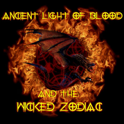 Ancient Light of Blood and the Wicked Zodiac