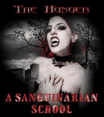 The Hunger: A Sanguinarian School